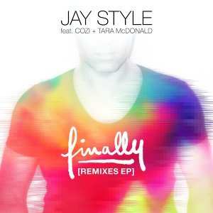 Finally (feat. Cozi & Tara McDonald) - Remixes