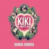 Kiki. El Amor Se Hace (Banda Sonora Original)