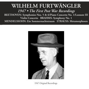 Wilhelm Furtwängler: The First Post War Recordings