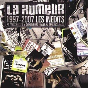 La Rumeur 1997-2007 Les Inédits