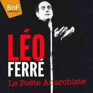 Léo Ferré - Le poète anarchiste