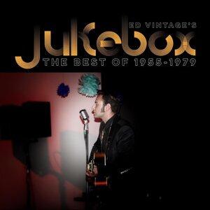 Ed Vintage's Jukebox - The Best of 1955-1979