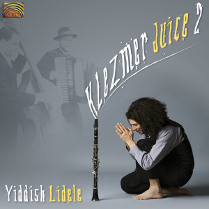 Klezmer Juice: Klezmer Juice 2 (Yiddish Lidele)