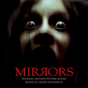 Mirrors (Original Motion Picture Score)