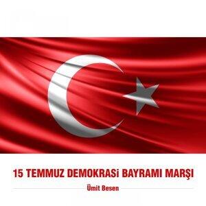 15 Temmuz Demokrasi Bayramı Marşı
