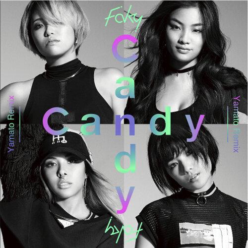 Candy(Yamato Remix)