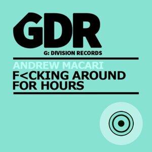 F<cking Around For Hours - ..cking Around for Hours