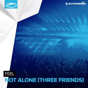 Not Alone (Three Friends)