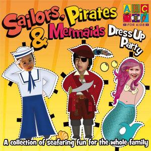 Sailors, Pirates & Mermaids