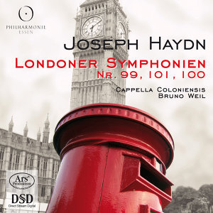 Haydn: Londoner Symphonien Nr. 99, 100 & 101 (London Symphonies)