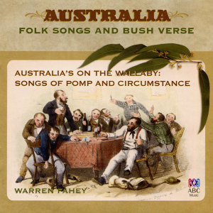 Australia's On The Wallaby: Songs Of Pomp And Circumstance