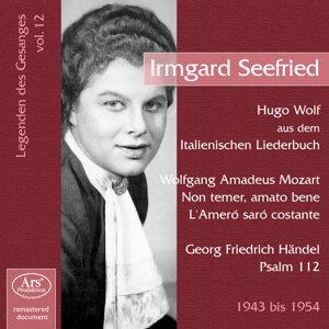Legenden des Gesanges, Vol. 12: Irmgard Seefried (1943-1954)