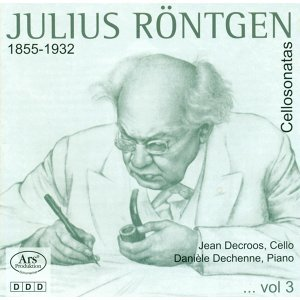 Rontgen, J.: Cello Sonatas, Vol. 3 - Nos. 1, 11, 13 / Sonata for Solo Cello