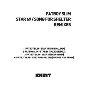 Star 69 / Song for Shelter - Remixes