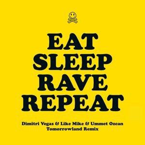 Eat Sleep Rave Repeat (feat. Beardyman) - Dimitri Vegas & Like Mike vs. Ummet Ozcan Tomorrowland Remix