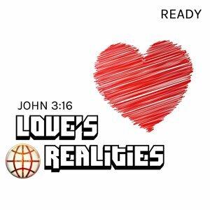 Love's Realities (John 3:16)