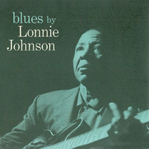 Blues by Lonnie Johnson (Remastered)