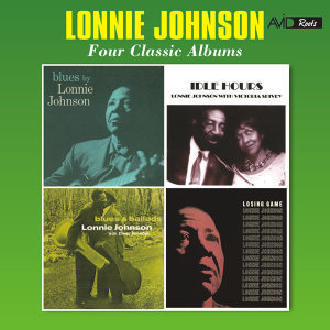 Four Classic Albums (Blues by Lonnie Johnson / Idle Hours / Blues and Ballads / Losing Game) [Remastered]