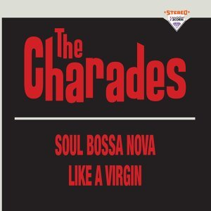 Soul Bossa Nova / Like a Virgin