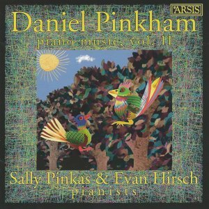 Daniel Pinkham: Piano Music, Vol. 2