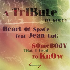Somebody That I Used to Know: A Tribute to Gotye