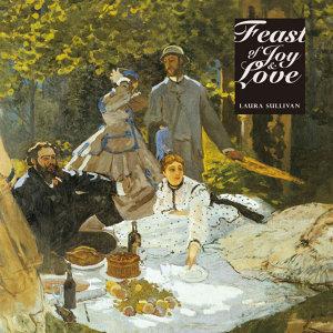 Feast of Joy & Love (愛戀饗宴)