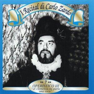 I recital di Carlo Zardo, Vol. 7 - Operistico III: 'Di clemenza mi parla una voce'