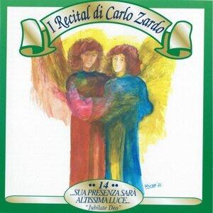 I recital di Carlo Zardo, Vol. 14 - Sua presenza sarà altissima luce, 'Jubilate Deo'