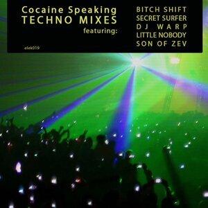 Cocaine Speaking - Techno Mixes
