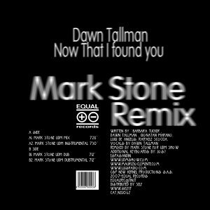 Now That I Found You (Mark Stone Remix)