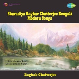 Sharadiya Raghav Chatterjee Bengali Modern Songs