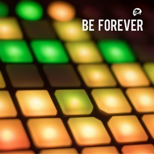 Be Forever