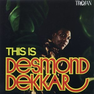 This Is Desmond Dekker - Enhanced Edition