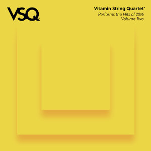 VSQ Performs the Hits of 2016 Vol. 2