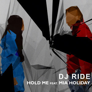 Hold me - feat Mia Holiday