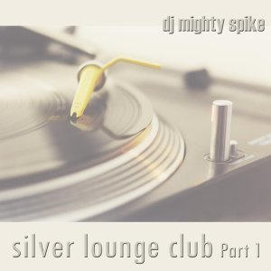 Silver Lounge Club Part 1