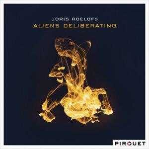Aliens Deliberating
