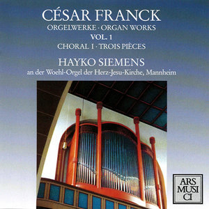 Franck: Organ Works, Vol. 1