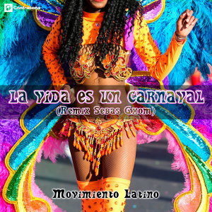 La Vida Es un Carnaval (Sebas Ghom Remix)