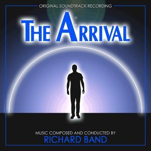The Arrival (Original Soundtrack Recording)