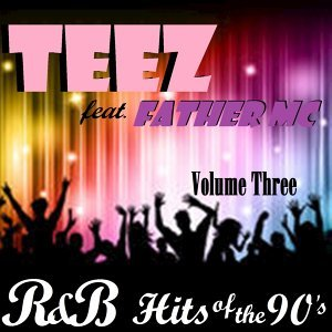 R&B Hits of the 90's, Vol. 3