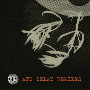 Ape Delay Remixes