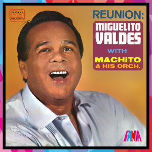 Reunion (with Machito & His Orchestra)
