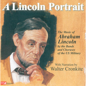Band Music (American) - Sanderson, J. / Douglas, W. (A Lincoln Portrait - the Music of Lincoln by the Bands and Choruses of the U.S. Military)