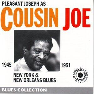 Pleasant Joseph as Cousin Joe 1945-1951 - New York & New Orleans Blues - Blues Collection Historical Recordings