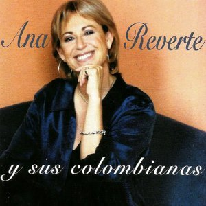 Ana Reverte y Sus Colombianas