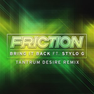 Bring It Back - Tantrum Desire Remix