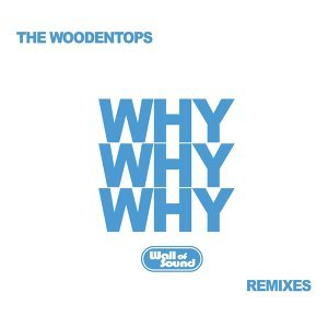 Why Why Why - Remixes
