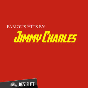 Famous Hits by Jimmy Charles