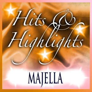 Majella: Hits and Highlights